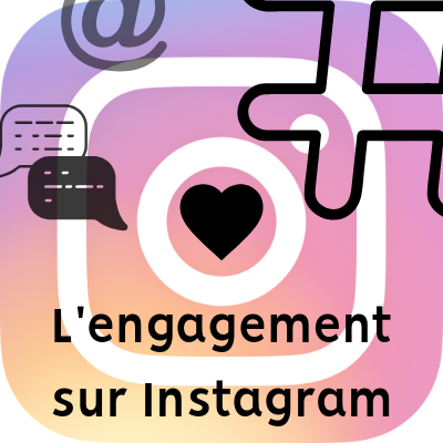 Engagement sur Instagram